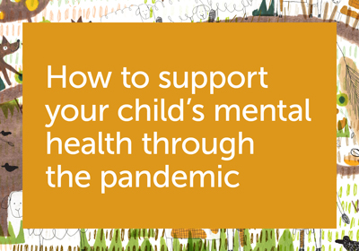 Supporting your child's mental health